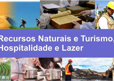 Recursos Naturais e Turismo, Hospitalidade e Lazer
