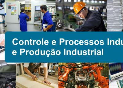Controle e Processos Industriais e Produção Industrial